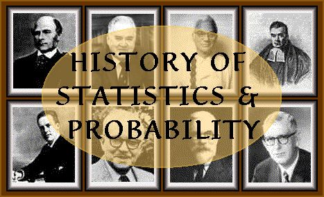 History of Statistics and Probability